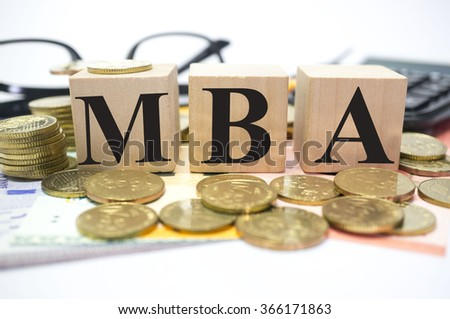 Finance Concept with Stack of Coins, MBA or Master of Business Administration written