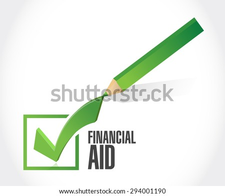 financial Aid check mark sign concept illustration design graphic