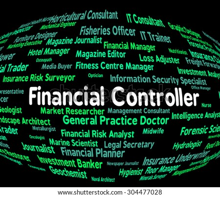 financial controllership A financial controller -- sometimes called a comptroller -- is the lead accounting executive in a company a controller's duties can vary depending upon the size of the company, the.