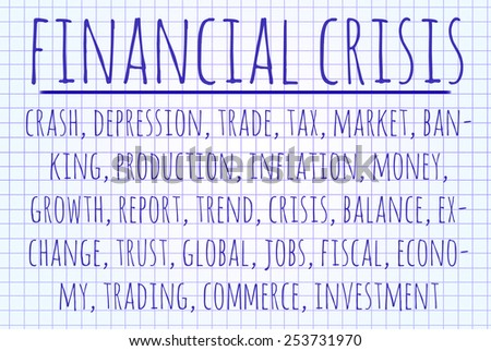 Financial crisis word cloud written on a piece of paper - stock photo