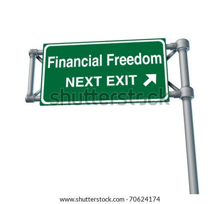 financial freedom business Freeway Exit Sign highway street symbol green signage road symbol isolated - stock photo