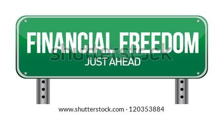 financial freedom street sign illustration design over white - stock photo