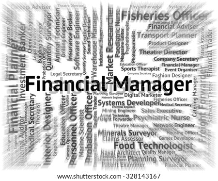 Financial Manager Representing Managing Investment And Finance