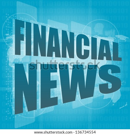 financial news words on digital touch screen, raster - stock photo