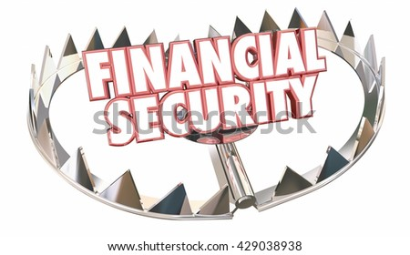 Financial Security Bear Trap Protect Wealth Words 3d Illustration - stock photo