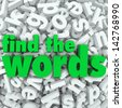 Find the Words in green letters on a background of letter tiles in a jumble or word search puzzle - stock photo