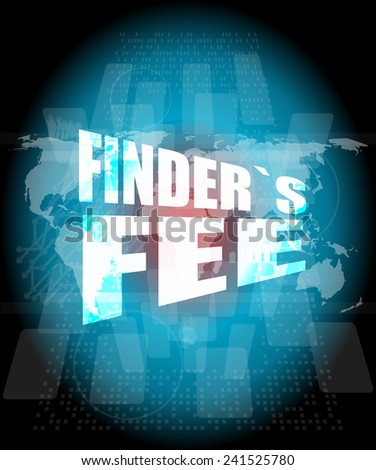 finder fee word on digital touch screen - stock photo