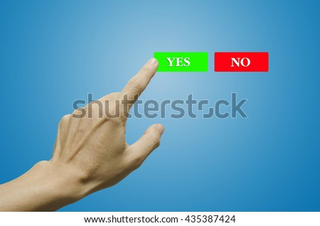 Finger press on yes/no buttons on blue background,hand businessman - stock photo