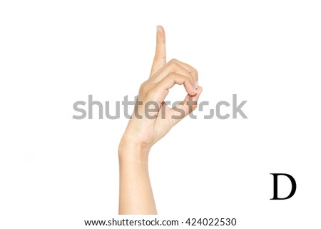 Finger Spelling the Alphabet in American Sign Language (ASL). The Letter D - stock photo