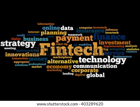Fintech, word cloud concept on black background.