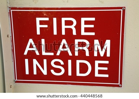 Fire Alarm Inside Sign
