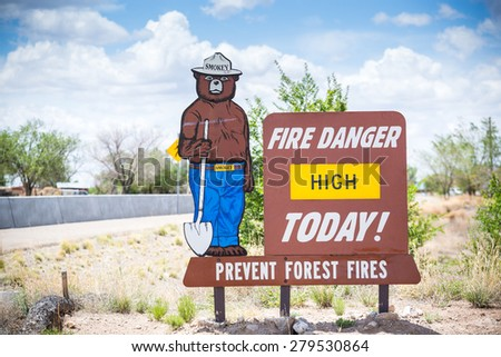 Fire Danger High Today. Prevent forest fires. - stock photo
