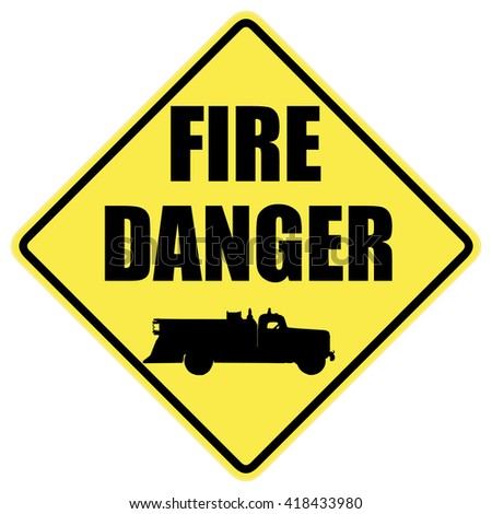 Fire danger warning sign with fire truck silhouette   - stock photo