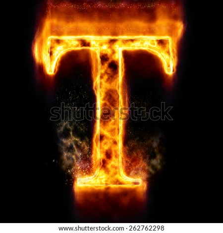 Fire Letter T - stock photo