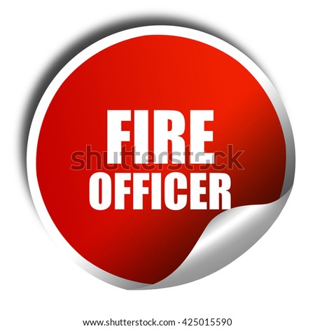 fire officer, 3D rendering, red sticker with white text - stock photo