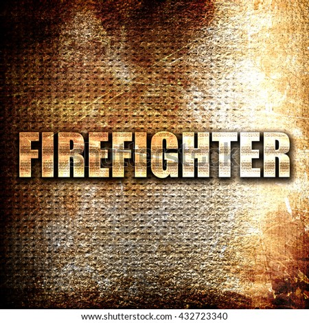 firefighter, 3D rendering, metal text on rust background - stock photo