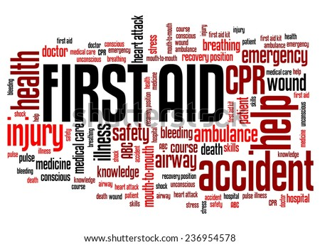 First aid - health concepts word cloud illustration. Word collage concept.