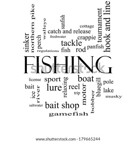 Fishing Word Cloud Concept in black and white with great terms such as bobber, lure, pole and more. - stock photo
