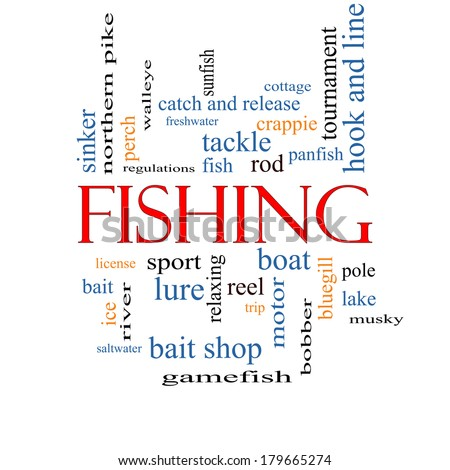 Fishing Word Cloud Concept with great terms such as bobber, lure, pole and more. - stock photo