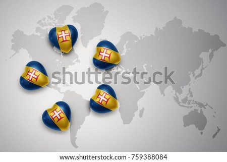 five hearts with national flag of madeira on a world map background.concept.3D illustration