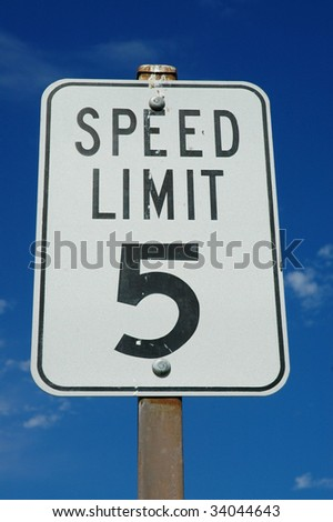 Five Miles an hour speed limit sign