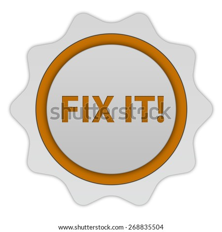 Fix it circular icon on white background - stock photo