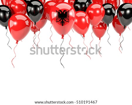 Flag of albania, with balloons frame isolated on white. 3D illustration