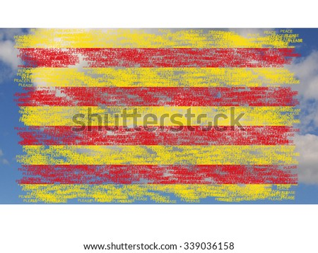 Flag of Catalonia.The Senyera painted on words peace please, on background with clouds