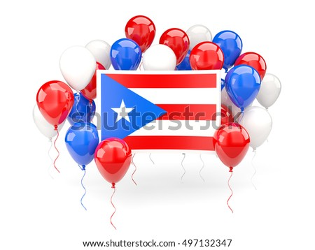 Flag of puerto rico, with balloons isolated on white. 3D illustration