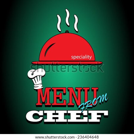 Flat illustration poster. Restaurant menu design. Special dishes from the chef. Cooking kitchen and restaurant logotype elements food and utensil icons. - stock photo
