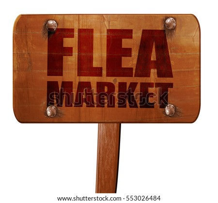 flea market, 3D rendering, text on wooden sign