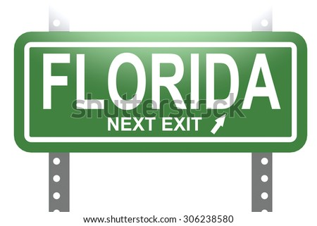 Florida green sign board isolated image with hi-res rendered artwork that could be used for any graphic design.