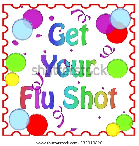 flu shot reminder colorful balloons on white background  illustration - stock photo
