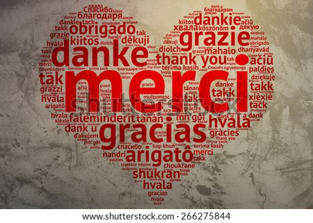 Focus on French: Merci. Word cloud in heart shape on Grunge Background. saying thanks in multiple languages. - stock photo