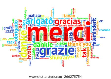 Focus on French - Merci. Word cloud in open form on white Background. saying thanks in multiple languages. - stock photo