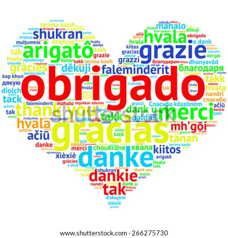 Focus on Portuguese: Obrigado. Word cloud in heart shape on white Background. saying thanks in multiple languages. - stock photo