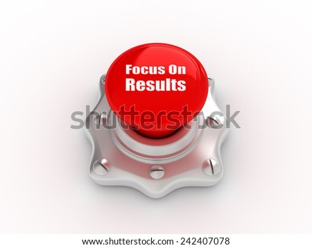 focus on results button - stock photo