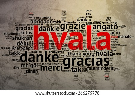 Focus on Serbian, Croation - Hvala, Word cloud in open form on Grunge Background. saying thanks in multiple languages. - stock photo