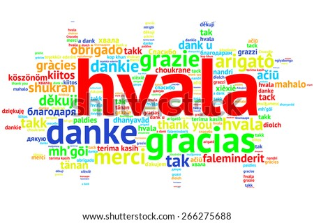 Focus on Serbian, Croation - Hvala, Word cloud in open form on white Background. saying thanks in multiple languages. - stock photo