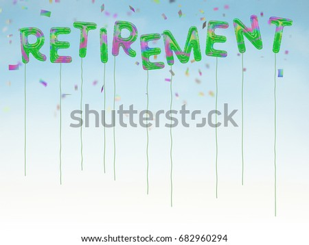 Foil style balloons spell out the word retirement. Party style background. Multicolour, jolly and fun. With confetti.