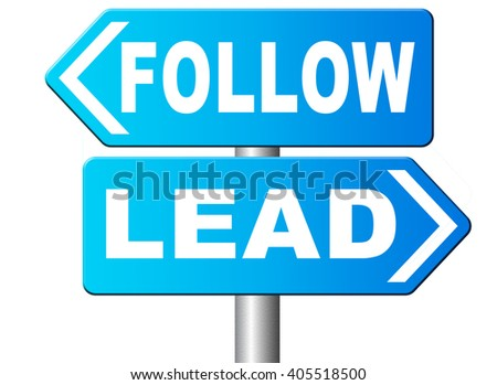 follow or lead following or catch up the natural leader,leaders or followers in business chief in command or leadership leading to victory