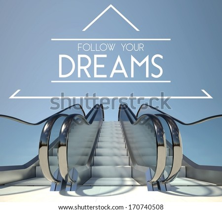 Follow your dreams concept with stairs of success - stock photo