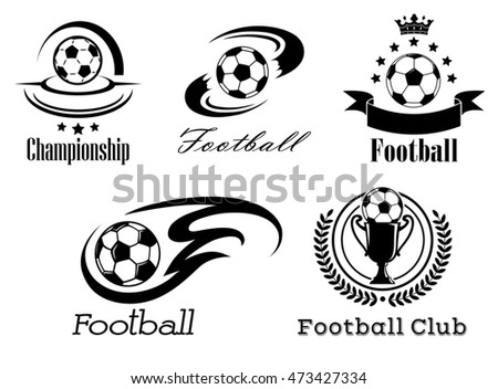 Football and soccer emblems or badges in black and white showing a football with motion trails, flames, banner and crown, wreath and trophy
