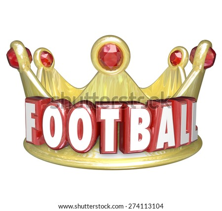 Football word in red 3d letters on a gold crown to illustrate the top player or best team in a league, game, competition or match - stock photo