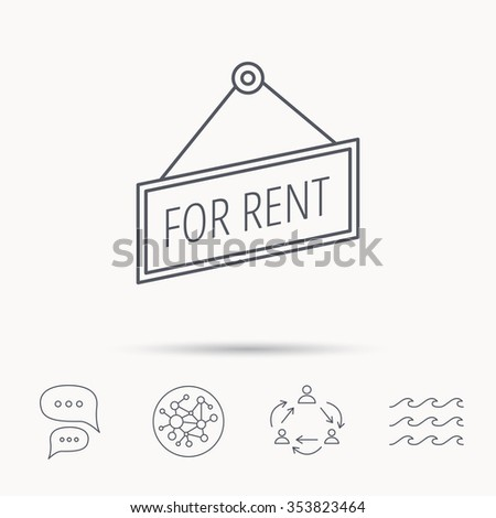 For rent icon. Advertising banner tag sign. Global connect network, ocean wave and chat dialog icons. Teamwork symbol. - stock photo