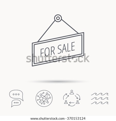 For sale icon. Advertising banner tag sign. Global connect network, ocean wave and chat dialog icons. Teamwork symbol. - stock photo