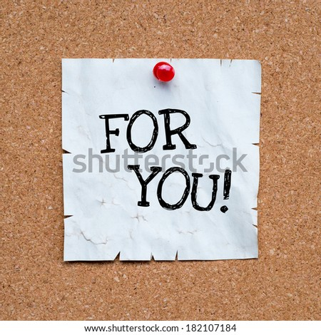 For you written on sticky note over cork board - stock photo