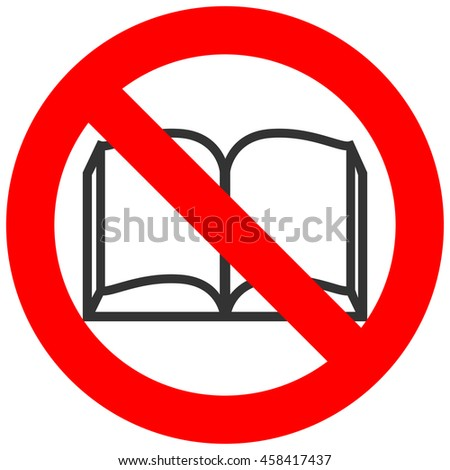 Forbidden sign with book icon isolated on white background. Reading is prohibited illustration. Reading is not allowed image. Books are banned.