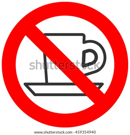 Forbidden sign with coffee or tea cup icon isolated on white background. Drinking coffee is prohibited illustration. Coffee and tea is not allowed image. Hot drinks are banned.