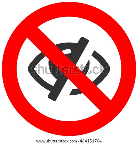 Forbidden sign with eye icon isolated on white background. Eye is prohibited illustration. Eye is not allowed image. Eyes are banned.